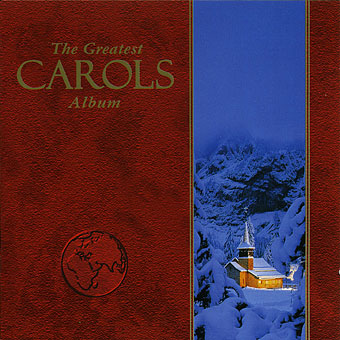 GREATEST CAROLS ALBUM