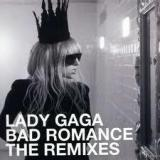 BAD ROMANCE - THE REMIXES (X7)