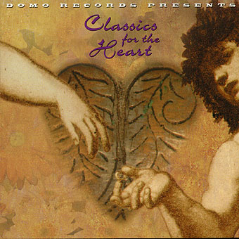 CLASSICS FOR THE HEART / VARIOUS