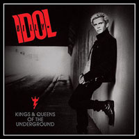 Billy Idol  Kings & Queens Of The Underground  2014