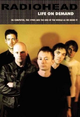 RADIOHEAD: LIFE ON DEMAND